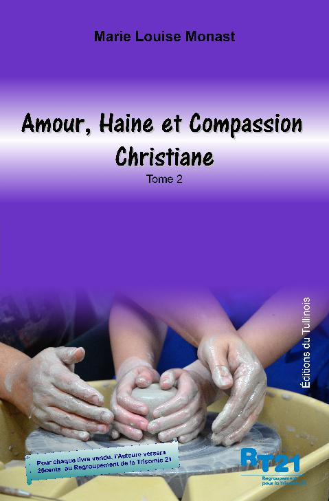 Amour, haine et Compassion - Christiane