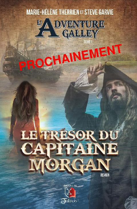 L'Adventure Galley - Le Trésor du Capitaine MORGAN